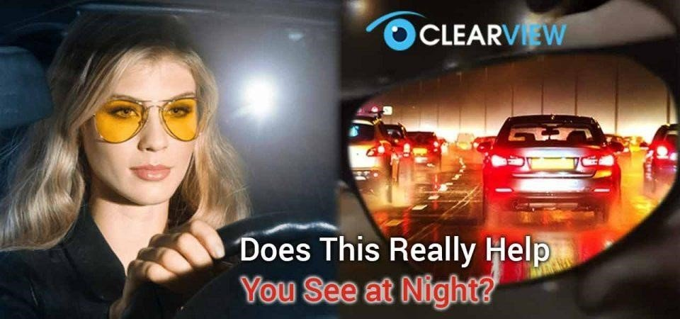 ClearView Are Perfect For Night Driving