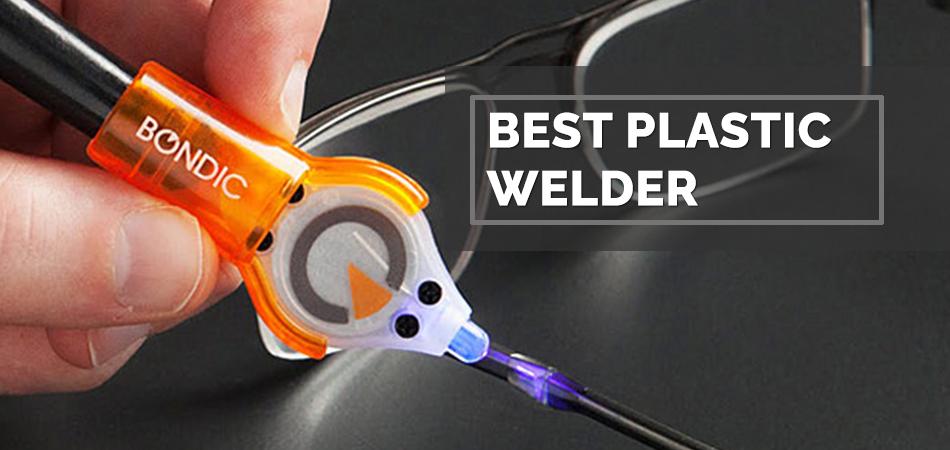 Best Plastic Welder