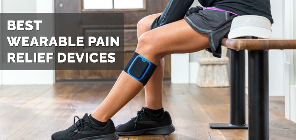 Best Wearable Pain Relief Devices